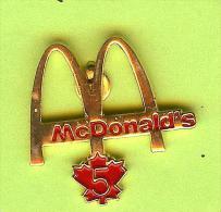 Pin Mac Do McDonald´s Canada Feuille D´Érable 5 Années De Service - 5B08 - McDonald's