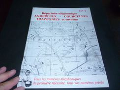 CB11 Répertoire Téléphonique Publicitaire Anderlues Courcelles Trazegniesq Et Environs N°3 Nombreuses Pub Régionales - Livres, BD, Revues