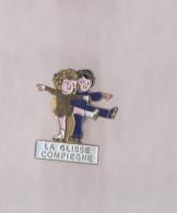 Pin's Patinage Artistique / La Glisse - Compiègne - Patinage Artistique