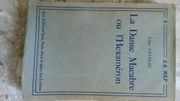 N°3 LA NEF - 1927 LA DANSE MACABRE Ou L' HEXAMERON - LEON CATHLIN Sur ALFA N°342 SPES - Libri, Riviste, Fumetti
