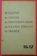 1959  Bulletin Du Centre De Documentation Du GODF N°16-17 éditeur  Imprimerie D´Hauteville Paris  Freemason - Esotérisme