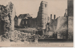CPA - LA GRANDE GUERRE - 1914 - 1915 - ASPECT DE L'EGLISE DE FONCQUEVILLERS APRES LE BOMBARDEMENT - 447 - A. R. - Guerra 1914-18