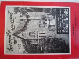 """Calendrier Moyen De Bureau à Deux Volets/""""l'Oeuvre Des Pupilles De L'Ecole Publique De L'Oise""""/1965    CAL348 - Calendriers"""