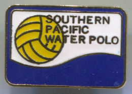 WATER POLO, Wasserbau, Pallanuoto - SOUTH PACIFIC, Enamel, Vintage Pin Badge, Abzeichen - Water Polo