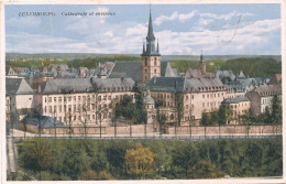 LUXEMBOURG / LA CATHEDRALE ET ENVIRONS - Luxembourg - Ville