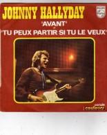 Johnny Hallyday - Avant  Et  Tu Peux Partir Si Tu Le Veux - Philips - J 6009 301 - Rock
