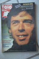 TELE STAR N° 62 De 1977-Jacques Brel En Couverture - Télévision