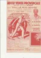 PARTITION MUSICALE -ADIEU! VENISE PROVENCALE -FOX TROT CHANTE PAR ALIBERT- - Partitions Musicales Anciennes