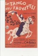 PARTITION MUSICALE -  LE TANGO DES FAUVETTES -MUSIQUE DE C.A. BIXIO - 1928 - Spartiti