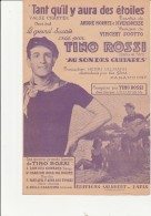 PARTITION MUSICALE -  TANT QU'IL Y AURA DES ETOILES - TINO ROSSI - VALSE CHANTEE - Spartiti