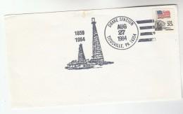 1984 TITUSVILLE Pa COVER EVENT Pmk Illus OIL DERRICK Usa Stamps Energy Petrochemicals Minerals - Pétrole
