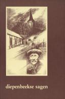 DIEPENBEEKSE SAGEN - Deel I En II -  Verzameld Door Jos Pieters - Histoire