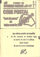 """CARNET 1815-C 2 Marianne De Béquet """"CODE POSTAL"""" Daté 16/10/74 Fermé. Parfait état à Saisir. RARE. - Freimarke"""