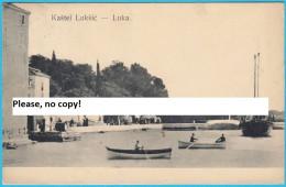 KASTEL LUKSIC Near Split  - Luka  ( Croatia ) * Travelled 1910. * By V. Stein  Trieste - Croatia