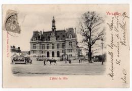 VERSAILLES--L'Hotel De Ville (animée,tramway) éd Kunzli Frères---carte Précurseur.......à Saisir - Versailles