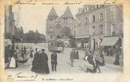 Le Mans (Sarthe) - Place Thiers - Belle Animation: Landau, Tramway - Phototypie J. Bouveret - Carte Précurseur - Le Mans