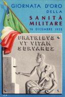 [DC9566] CPA - GIORNATA D´ORO DELLA SANITA´ MILITARE - 16 DICEMBRE 1952 - Non Viaggiata - Old Postcard - Militari