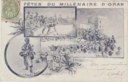 ORAN - FETES DU MILLENAIRE D'ORAN - Oran