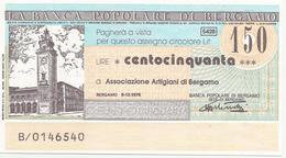 MINIASSEGNO 150 LIRE BERGAMO 9/12/76 BANCA POPOLARE DI BERGAMO - Assegni & Assegni Di Viaggio