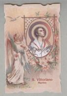 SAN VITTORIANO MARTIRE.....SANTINO....HOLY CARD - Religion & Esotérisme