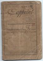 Livret Militaire/ Classe 1887/Marie Charles Aimé COPPEINT/Réformé 1903/Versailles /RI Evreux/Meurthe/1887    AEC40 - Documents