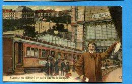 FR288b, Le Havre, Train, Gare, J´arrive Au Havre Et Vous Envoie Le Bonjour, Circulée 1915 - Le Havre
