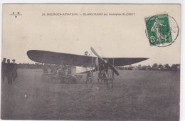 Thèmes - Aviateurs - Bourges-Aviation - Blanchard Sur Monoplan Blériot - Aviatori