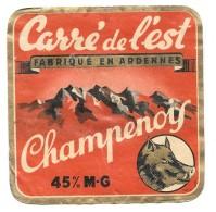 """Etiquette Fromage CARRE DE L'EST """" CHAMPENOIS """" Fabriqué En ARDENNES - 45 % M.G.SANGLIER /PROT FR.REIMS -08 C CHARLEVILL - Formaggio"""