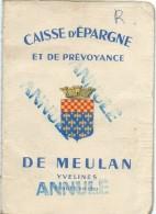 Livret De Caisse D'Epargne & De Prévoyance/ MEULAN/Yvelines/Germain Liberpré/1971-1978   BA36 - Bank & Insurance