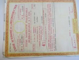 Caisse Autonome De La Reconstruction/Titre Nominatif Inaliénable Remboursable à 3 Ans/1959    BA44 - Actions & Titres