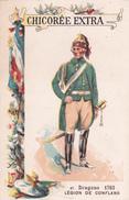 DRAGONS - LEGION DE CONFLANS - 1763 - N°87  - CHICOREE EXTRA  C. BERIOT - Tè & Caffè