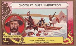 MR. BOFFARD-COQUAT - FRANCAIS - VOYAGE D'EXPLORATION AU CONGO (COURS DE L'OGôOUé - CHOCOLAT GUERIN-BOUTRON - Guérin-Boutron