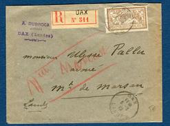 France - Enveloppe En Recommandée De Dax Pour Mont De Marsan En 1919  Type Merson Réf S 233 - Postmark Collection (Covers)
