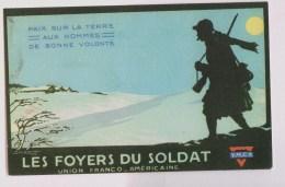 Les Foyers Du Soldat (YMCA): Paix Sur La Terre - Patriotiques