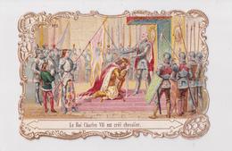 LE ROI CHARLES VII EST CREE CHEVALIER  -  MAISON SALOMON - Autres