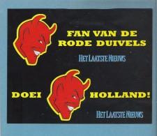 VOETBAL - FAN VAN DE RODE DUIVELS - DOEI HOLLAND - HET LAATSTE NIEUWS (S 1470) - Stickers
