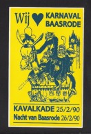 BAASRODE - KARNAVAL BAASRODE - KAVALKADE 25/2/90 (S 1687) - Autocollants
