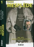 Claude Mesplede 30 Ans D'ecrit Sur Le Polar Tome 1 Ed Krakoen Tbe - Livres, BD, Revues