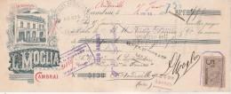 Lettre Change 4/1/1899 L MOGLIA Commission Exportation CAMBRAI Nord Pour Andeville Oise - Lettres De Change