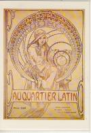 MUCHA Alphonse, Poster, Au Quartier Latin,  Ca. 1897  -  TOP - Mucha, Alphonse