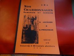 Nos Charbonnages Namurois Et Jambois(95 Pages) - Culture
