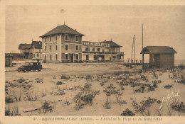 40 // BISCARROSSE PLAGE   L'hotel De La Plage Vue Du Rond Point - Biscarrosse