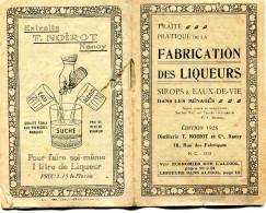 54 Nancy - Traité Fabriquation De Liqueur- Distellererie Noirot - 32 P. - Publicités