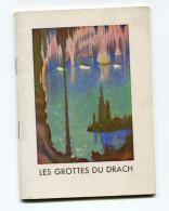 """Livret """"Les Grottes Du Drach"""" L'île De Majorque - Archipel Des îles Baléares - Espagne - Autres"""