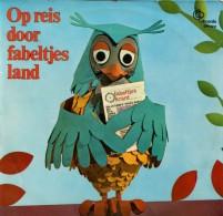 * LP *  OP REIS DOOR FABELTJESLAND (Holland 1968) - Kinderen