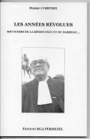Les Années Révolues,souvenir De La Résistance Et Du Barreau - War 1939-45