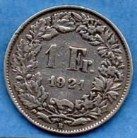 R9/ SUISSE / SWITZERLAND  1 FRANC  1921 B  Silver / Argent - Switzerland