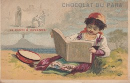 CHROMO CHOCOLAT DU PARA  FILLETTE LE DANTE A RAVENNE TRES RARE !!! - Chocolat