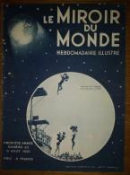 """Le Miroir Du Monde N°23 09/08/1930 Ballon Dirigeable """"R 100"""" - Egypte - Cuivre Africain - Flotte Allemande - La Baule - Bücher, Zeitschriften, Comics"""