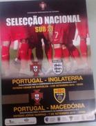 PROGRAMME PORTUGAL V. ENGLAND & MACEDONIA 2010 EURO U 21 - Programs